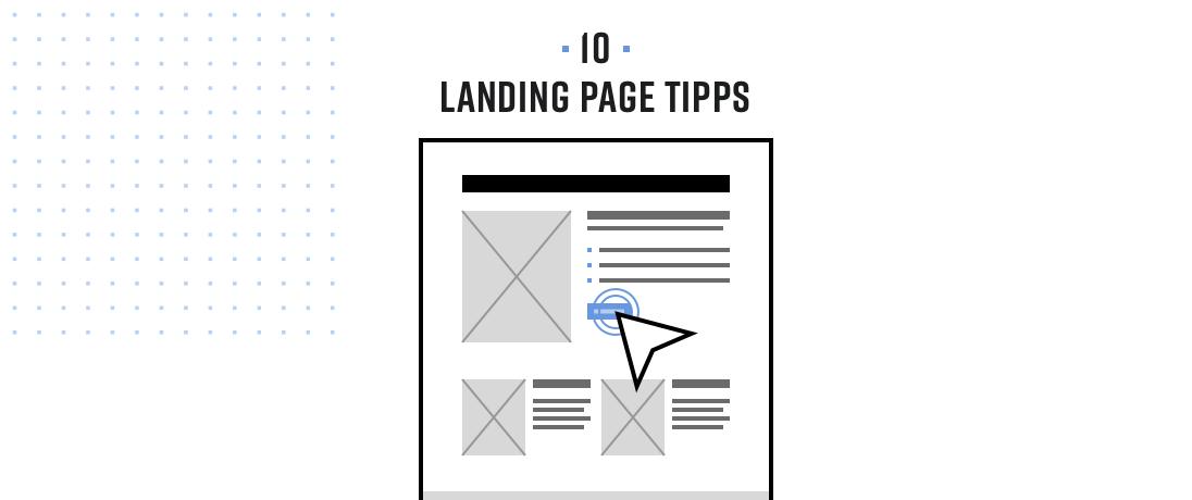 10 Landing Page Tipps für den perfekten Aufbau und mehr Conversions